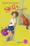 Stella und so weiter - Karen McCombie, Anne L. Braun