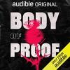 Body of Proof - Sophie Wenzel Ellis, Darrell Brown