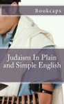 Judaism in Plain and Simple English - BookCaps
