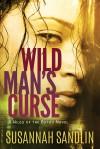 Wild Man's Curse (Wilds of the Bayou Book 1) - Susannah Sandlin