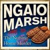 The Nursing Home Murder - Philip Franks, Ngaio Marsh