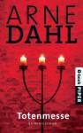 Totenmesse: Kriminalroman (A-Team) (German Edition) - Arne Dahl, Wolfgang Butt