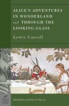 Alice's Adventures in Wonderland and Through the Looking Glass - Lewis Carroll, Tan Lin, John Tenniel