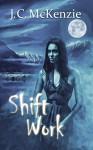 Shift Work (A Carus Novel Book 4) - J. C. McKenzie