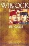 El caos - Juan Rodolfo Wilcock