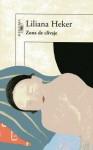 Zona de Clivaje (Nueva literatura) - Liliana Heker