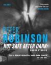 Not Safe After Dark Volume Three - Peter Robinson, Robert Glenister, David Shaw Parker