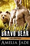 Sentinel: Bravo Bear: (A Paranormal Shape Shifter Romance) (The Agency Book 1) - Amelia Jade
