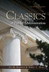 Classics of Public Administration, 7th Edition - Jay M. Shafritz, Albert C. Hyde