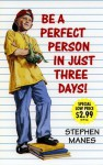 Be a Perfect Person in Just Three Days! - Stephen Manes, Tom Huffman