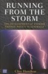 Running from the Storm: The Development of Climate Change Policy in Australia - Clive Hamilton
