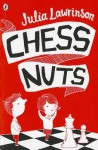 Chess Nuts - Julia Lawrinson
