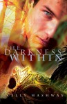 The Darkness Within - Kelly Hashway