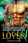 Unforgivable Lover (Warriors of Lemuria Book 5) - Rosalie Redd