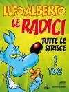 Lupo Alberto n.1 (Mondadori): Le radici. Tutte le strisce da 1 a 102 (Italian Edition) - Silver