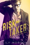 Risk Taker - Lily Morton