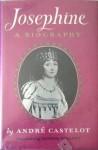 Josephine (Collection Revolutions et Empires) - André Castelot