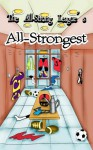The All-Strong League's All-Strongest (Volume 2) - Hector Bugarro, Randall Eisenhorn, Phillip J. Handelson, Ethan Scarsdale