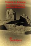 Travels In Arizona - Casa Grande Ruins National Monument - Paul Moore, Paul Moore