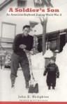 A Soldier's Son: An American Boyhood During World War II - John Hodgkins
