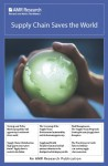 Supply Chain Saves the World - AMR Research