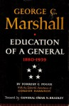 George C. Marshall: Education of a General: 1880-1939 - Forrest C. Pogue
