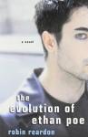 Evolution Of Ethan Poe, The - Robin Reardon