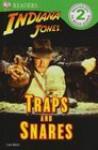 DK Readers: Indiana Jones: Traps and Snares - Clare Hibbert