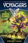 Voyagers: The Seventh Element (Book 6) - Wendy Mass, Robbie Daymond