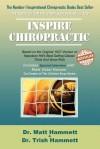 Chiropractic Riches - Matt Andrew Hammett, Trish Lynn Hammett