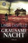 Grausame Nacht - Linda Castillo
