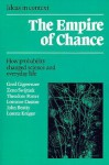 The Empire of Chance: How Probability Changed Science and Everyday Life (Ideas in Context) - Gerd Gigerenzer