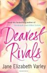 Dearest Rivals - Jane Elizabeth Varley
