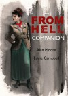 From Hell Companion - Alan Moore, Eddie Campbell