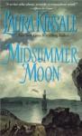 Midsummer Moon - Laura Kinsale