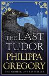 The Last Tudor (The Plantagenet and Tudor Novels #14) - Philippa Gregory