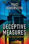Deceptive Measures - Traci Hohenstein