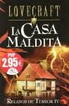 La Casa Maldita: Relatos de terror IV - H.P. Lovecraft