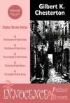 The Innocence of Father Brown (illustrated, annotated, complete navigation) (Father Brown Stories) - Gilbert Chesterton, Petrocast eBooks, Will Foster