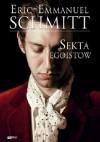 Sekta egoistów - Éric-Emmanuel Schmitt