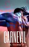 Carnevil - B.K. Thorne