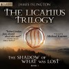 The Shadow Of What Was Lost - James Islington, Michael Kramer
