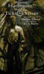 """Repent, Harlequin!"" Said the Ticktockman - Harlan Ellison, Rick Berry"