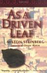 As a Driven Leaf - Milton Steinberg, Chaim Potok