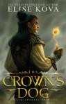 The Crown's Dog - Elise Kova