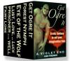 Get Ogre It: Erotic Fantasy to Set Your Imagination Free - A. Violet End, Carl East, Elixa Everett, Skye Eagleday, Lexi Lane, J. M. Keep