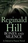 Bones And Silence (Dalziel & Pascoe, #11) - Reginald Hill