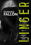 Linger 7: Journey of a Thousand Miles (A Linger Thriller) - Edward Fallon, Robert Gregory Browne