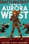 The Rise of Aurora West - Paul Pope, J.T. Petty, David Rubín