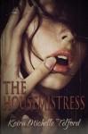 The Housemistress - Keira Michelle Telford